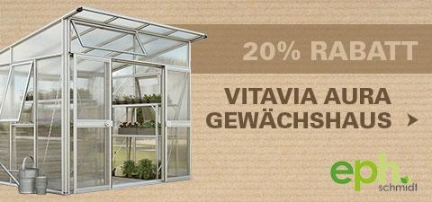 20% reduziert: Vitavia Gewächshaus Aura