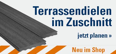 Terrassendielen WPC & Holz im Zuschnitt erhältlich